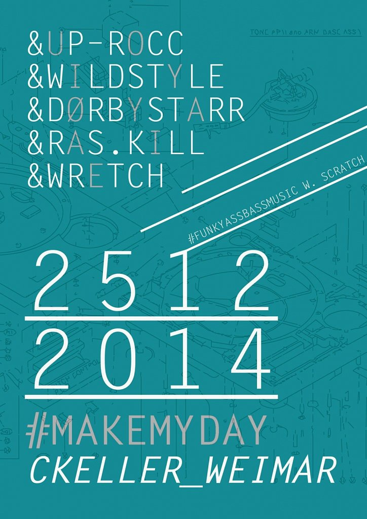 """#MAKEMYDAY"" / Plakat / 2014."
